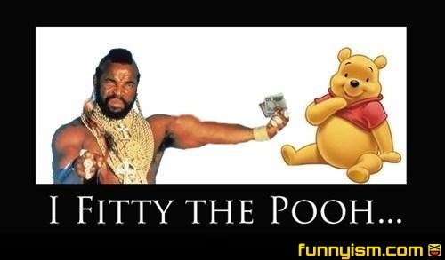I fitty the pooh