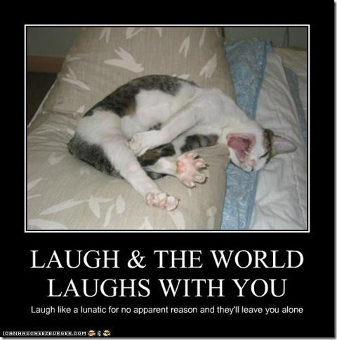 laugh and the world