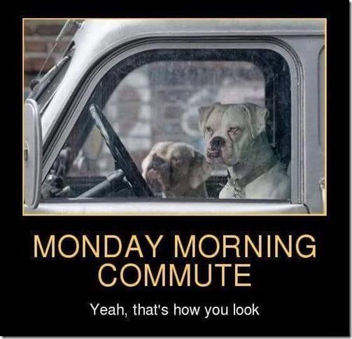 Monday morning commute