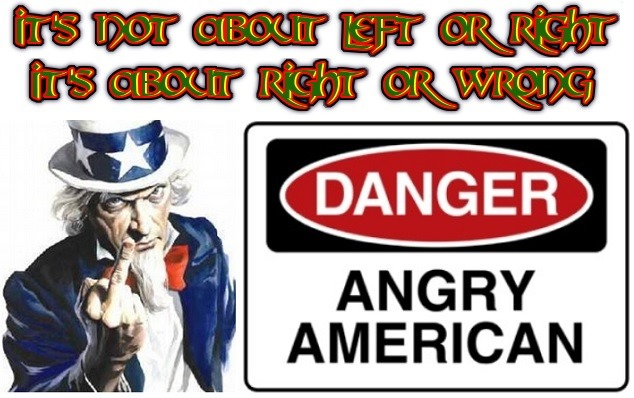Angry American Right or Wrong