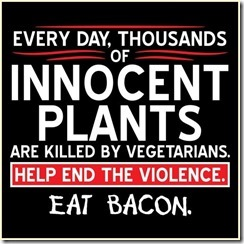 Save Plants Eat Bacon