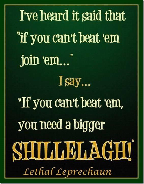 Bigger Shillelagh!
