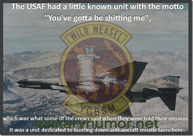 The US Air Force had a little known unit - Military humor