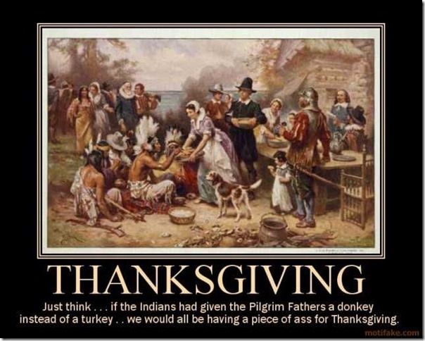 thanksgiving-thanksgiving-holiday-feast-wtf-demotivational-poster-1236383938