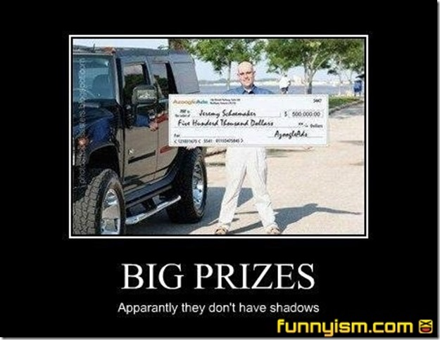 Big prizes