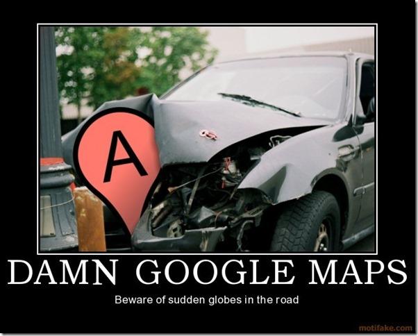 Damn Google Maps