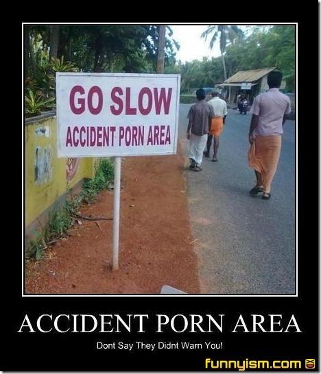 Accident Porn Area