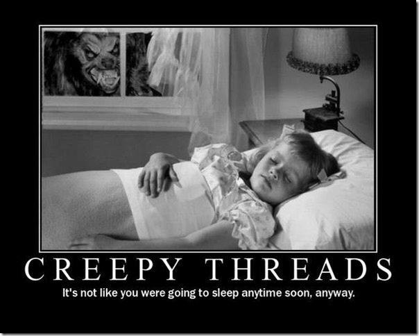 Creepy Threads
